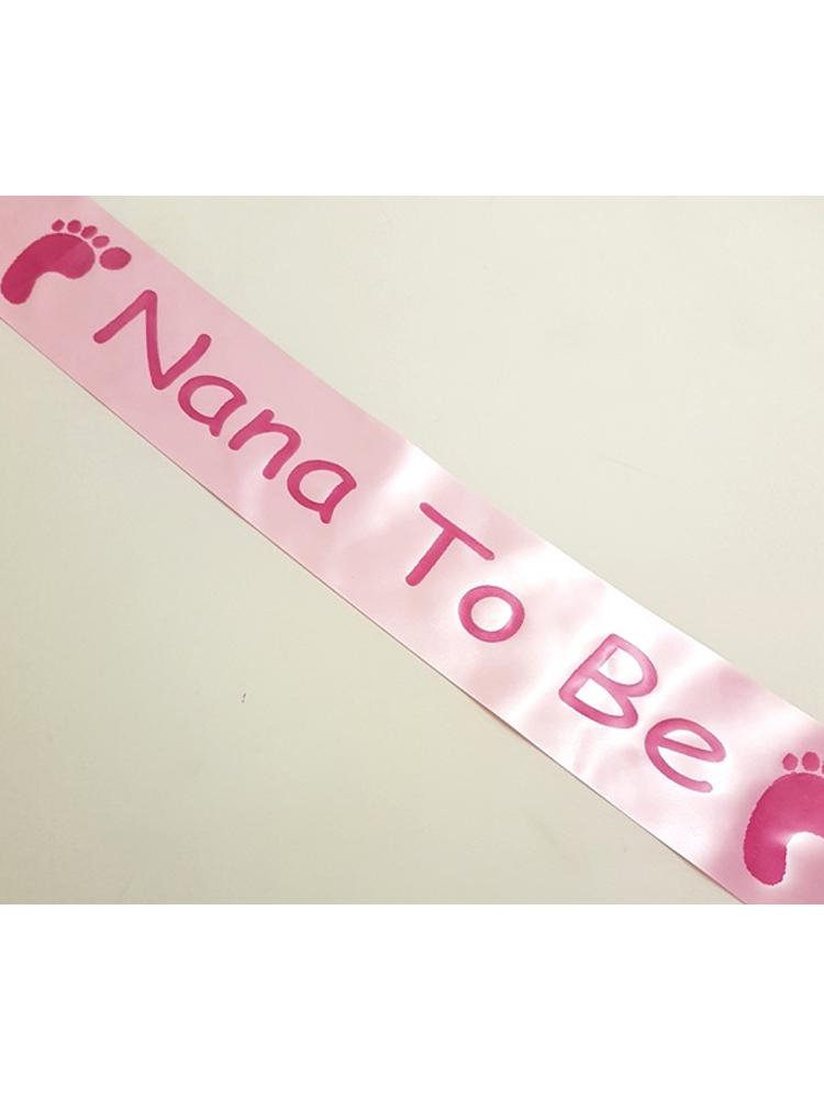 Nana To Be Sash - Pink