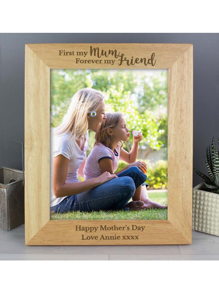 """Personalised 'First My Mum, Forever My Friend' 10""""x8"""" Wooden Photo Frame"""
