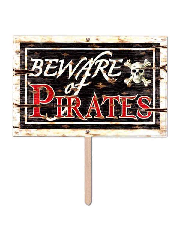 Garden Sign Beware of Pirates 3-D
