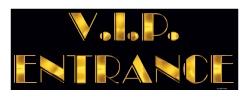 Awards Night 'V.I.P ENTRANCE'  Sign printed 2 sides (Quantity 1)