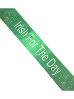 Irish Sash - Irish for a Day Sash