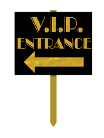 V.I.P. Entrance Yard Sign