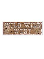 Wild Wild West Sign Banner