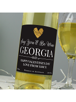 Personalised Say You'll Be Wine White Wine