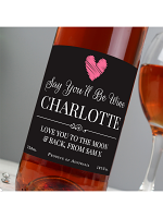Personalised Say You'll Be Wine Rose Wine