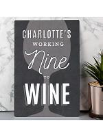 Personalised Working Nine to Wine Metal Sign