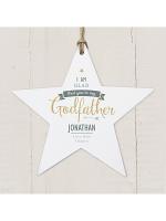 Personalised I Am Glad... Godfather Wooden Star Decoration