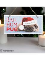 Personalised Rachael Hale Christmas Bah Hum Pug Wooden Sign