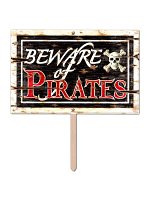 Garden Sign Beware of Pirates 3-D